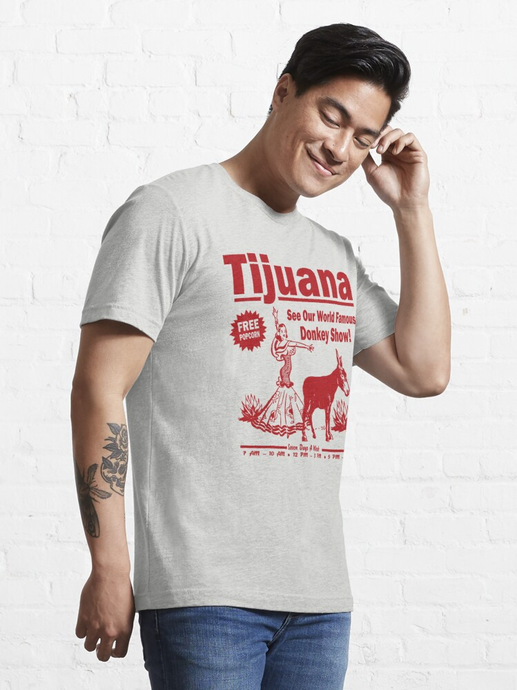 Alternate view of Funny Shirt - Tijuana Donkey Show Essential T-Shirt