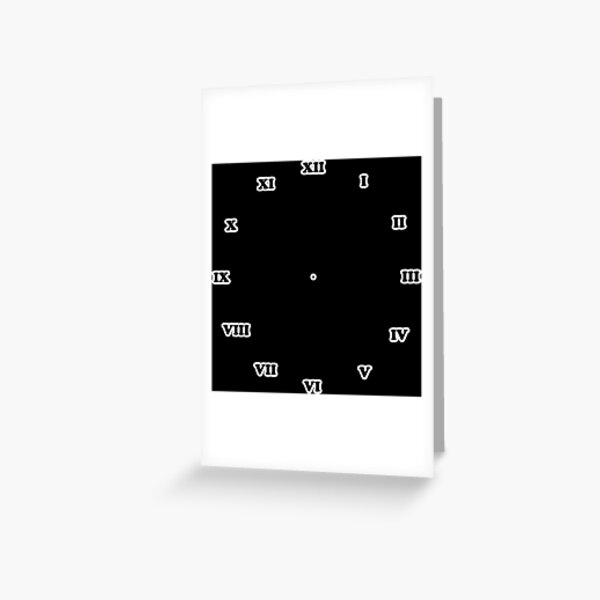 Clock dial with Roman numerals Greeting Card