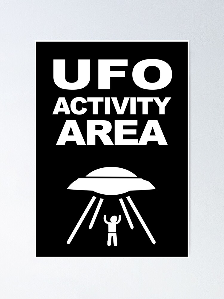 Ufo Activity Area Geek Design Poster By Alma Studio Redbubble