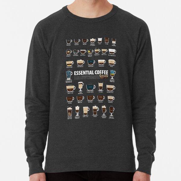 Coffee Chart - Including Espresso & Latte Lightweight Sweatshirt