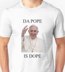 DA POPE IS DOPE Unisex T-Shirt