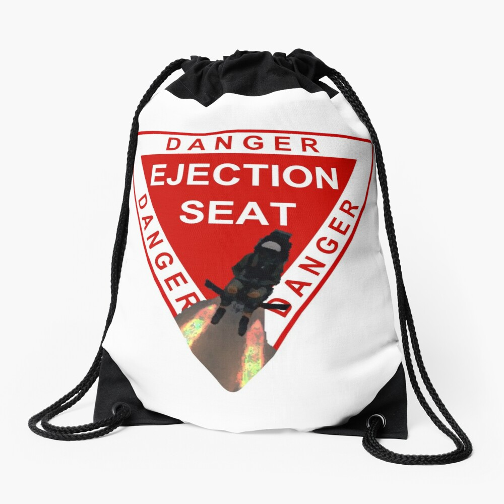 Model 52 - Danger Ejection Seat! Drawstring Bag