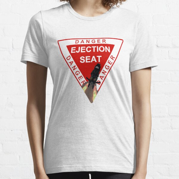 Model 52 - Danger Ejection Seat! Essential T-Shirt