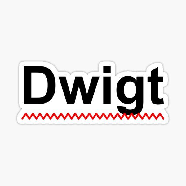 Dwigt Sticker
