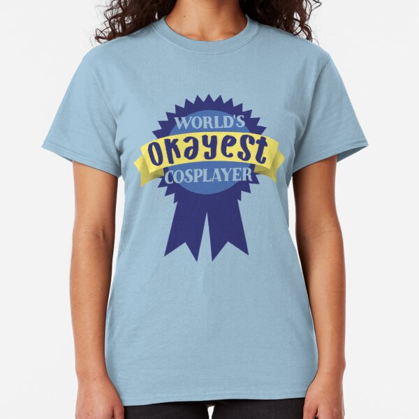 World's Okayest Cosplayer Classic T-Shirt