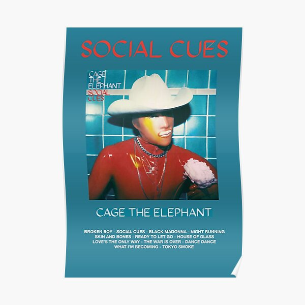 Cage the Elephant - Social Cues Poster