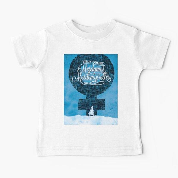 Vieux-Québec: Mesdames & Mesdemoiselles T-shirt bébé