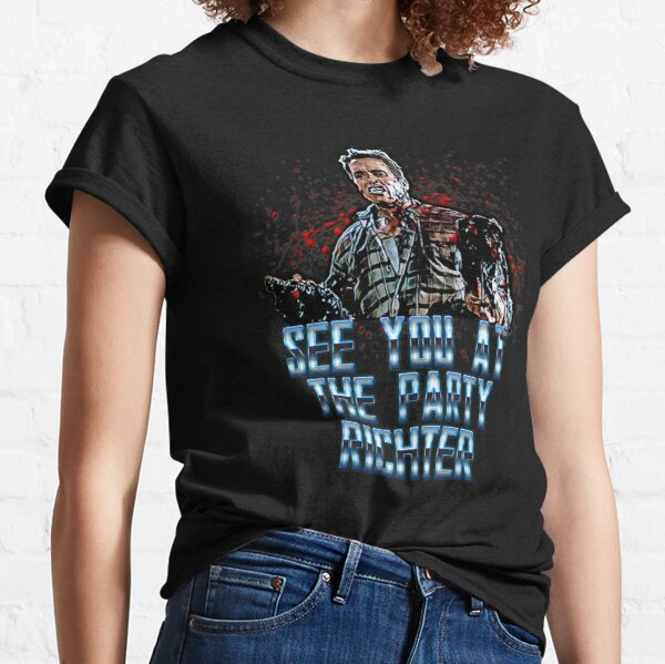 see you at the party Classic T-Shirt