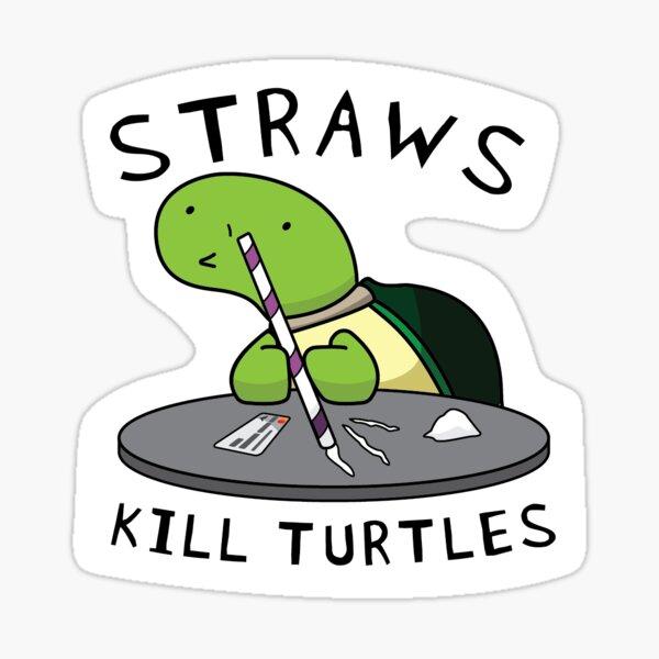 Straws Kill Turtles Sticker