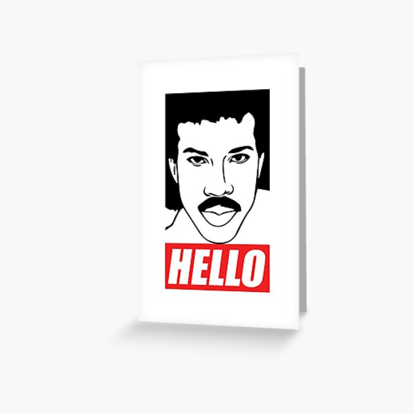 Lionel Richie- Hello Greeting Card