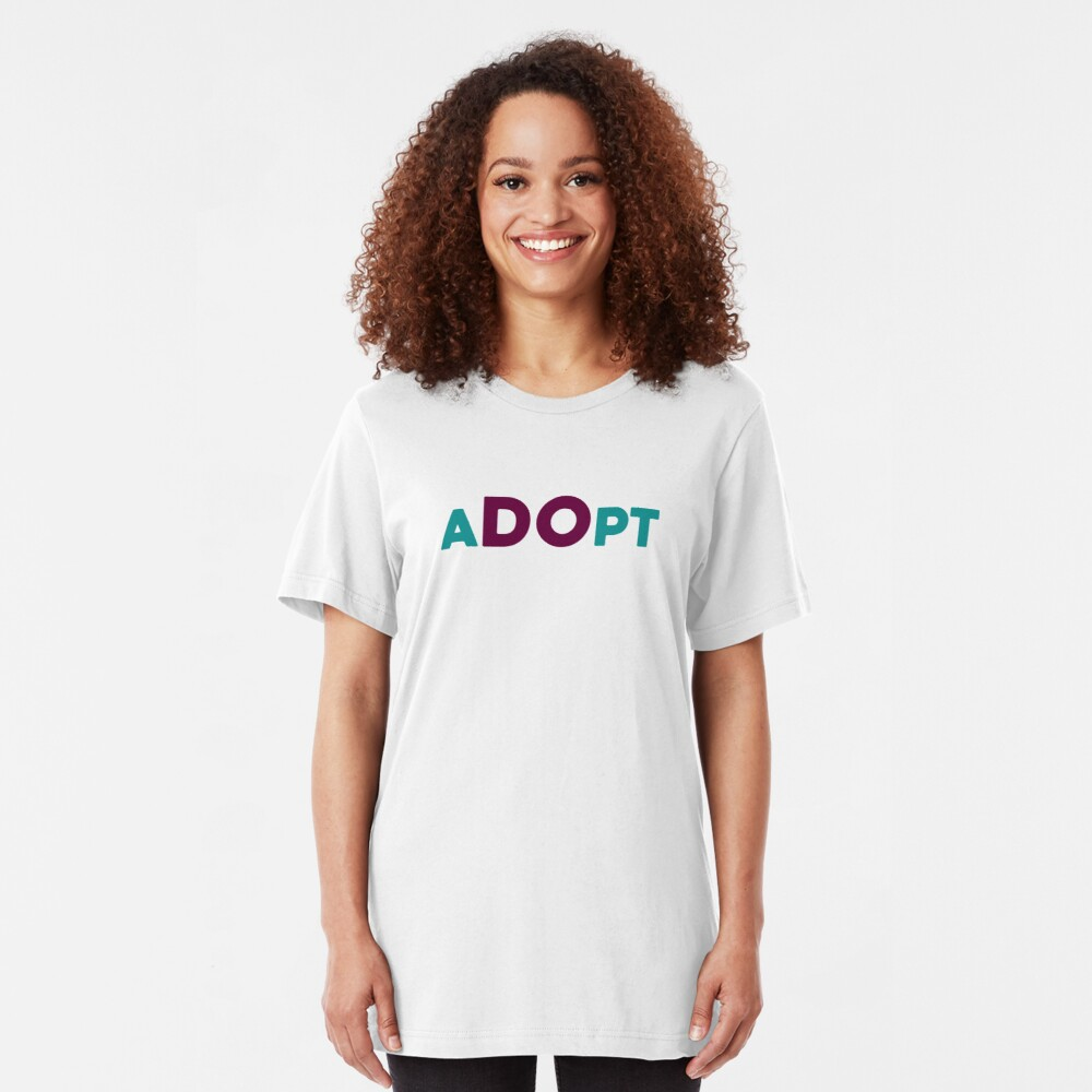 aDOpt Adoption Shirt Slim Fit T-Shirt