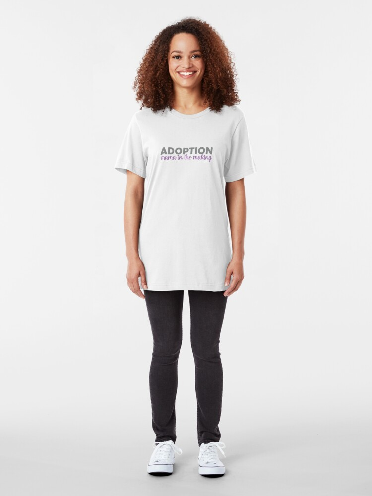Alternate view of Adopt Mama in the Making Adoption Shirt Slim Fit T-Shirt