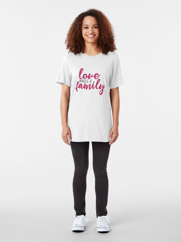 Alternate view of Love makes a Family Adoption Shirt Slim Fit T-Shirt