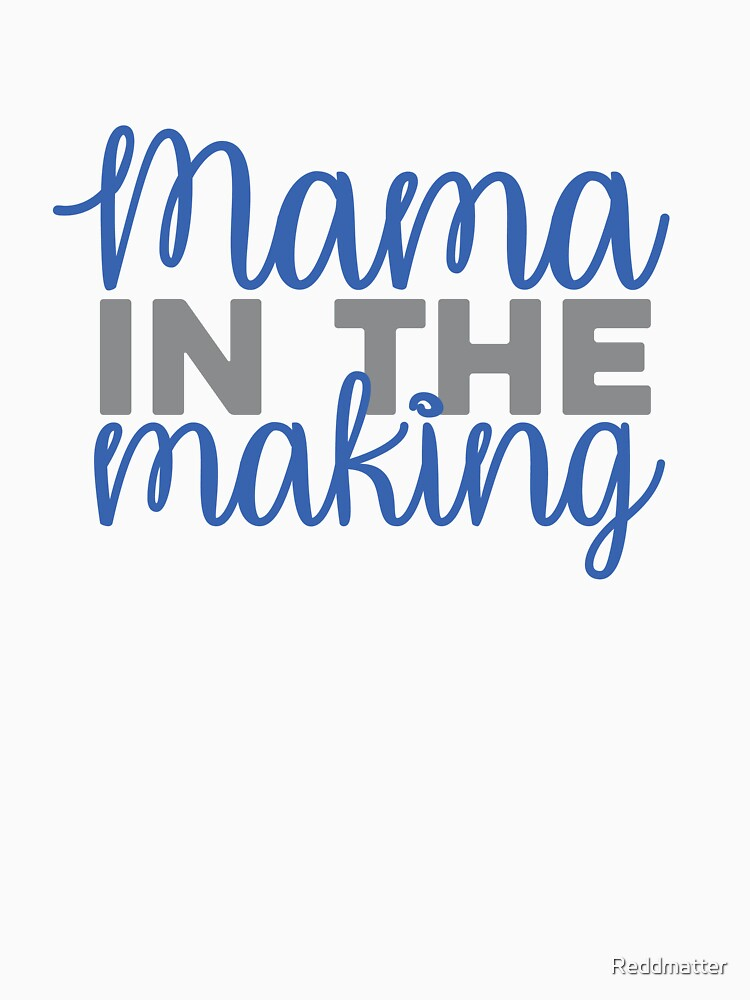 Mama in the Making Adoption Shirt by Reddmatter