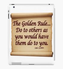 THE GOLDEN RULE iPad Case/Skin