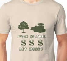 Fuck Nature Unisex T-Shirt
