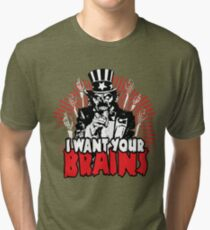 I want YOUR brains! Tri-blend T-Shirt