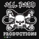 All Badd Productions Merch Design 1 by David Avatara