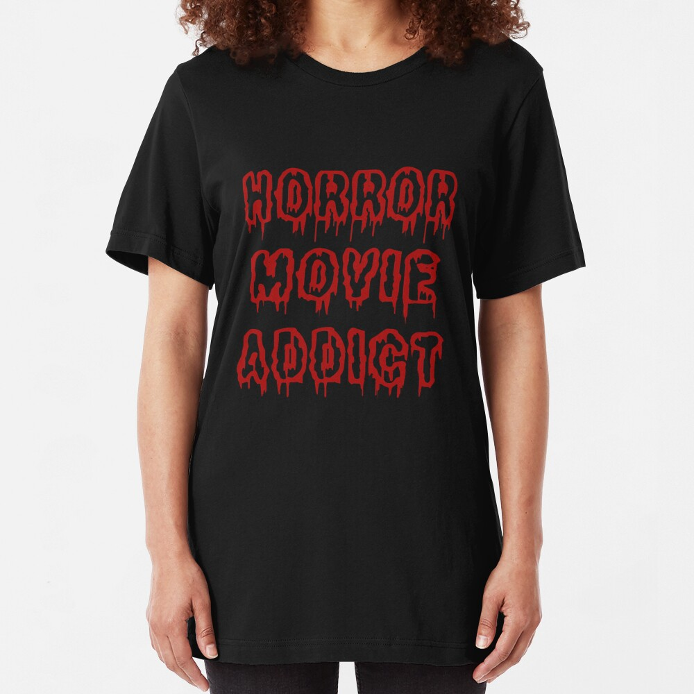 Horror Movie Addict Slim Fit T-Shirt