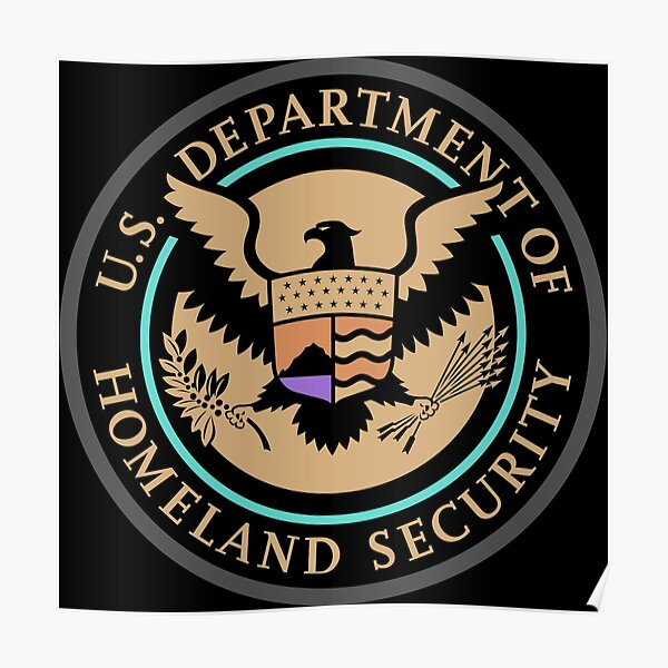 United States Department of Homeland Security, Government department Poster