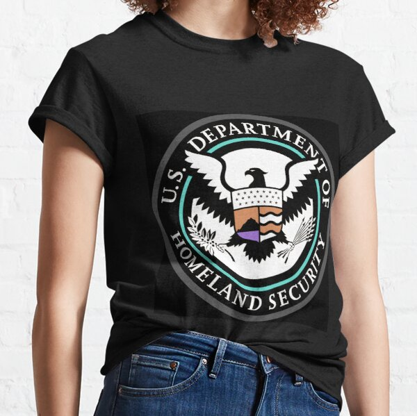 Political Poster, United States Department of Homeland Security, Government department Classic T-Shirt