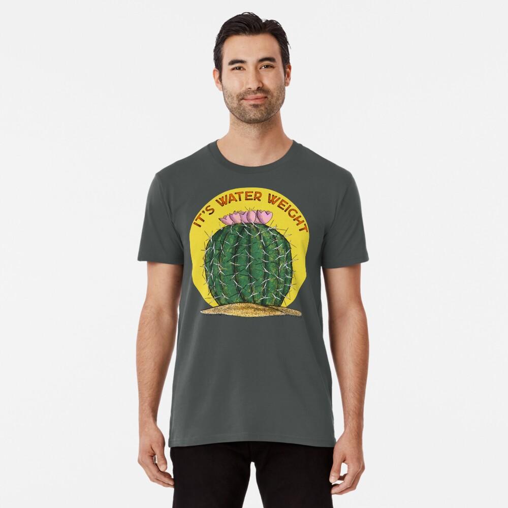 It's Water Weight Premium T-Shirt