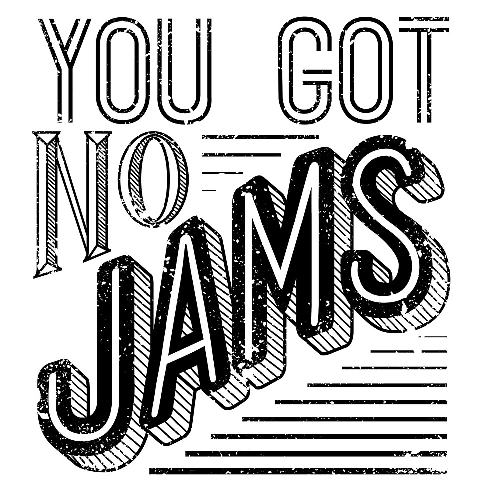 16540052 You Got No Jams Bts Distressed Typography Black