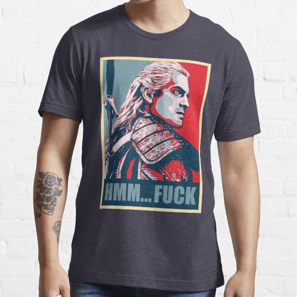 Hmm... F*ck! Essential T-Shirt