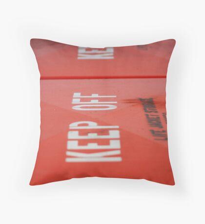 Keep Off Throw Pillow