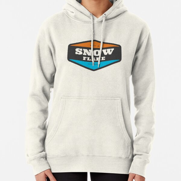 Not A Snow Flake Pullover Hoodie