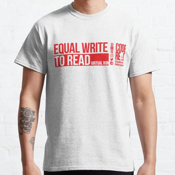 EQUAL WRITE TO READ Classic T-Shirt