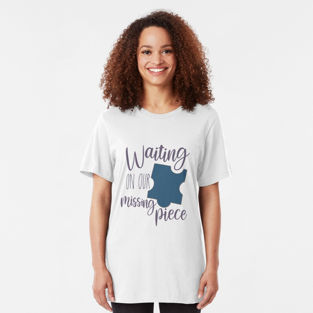 Waiting on Our Missing Piece Adoption Shirt Slim Fit T-Shirt