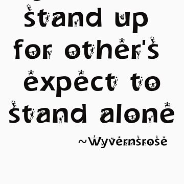 Stand Up by wyvernsrose