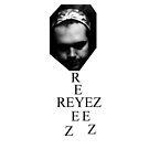 RYZ by REYEZ