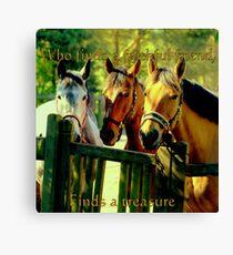 Who finds a faithful friend ..... Canvas Print