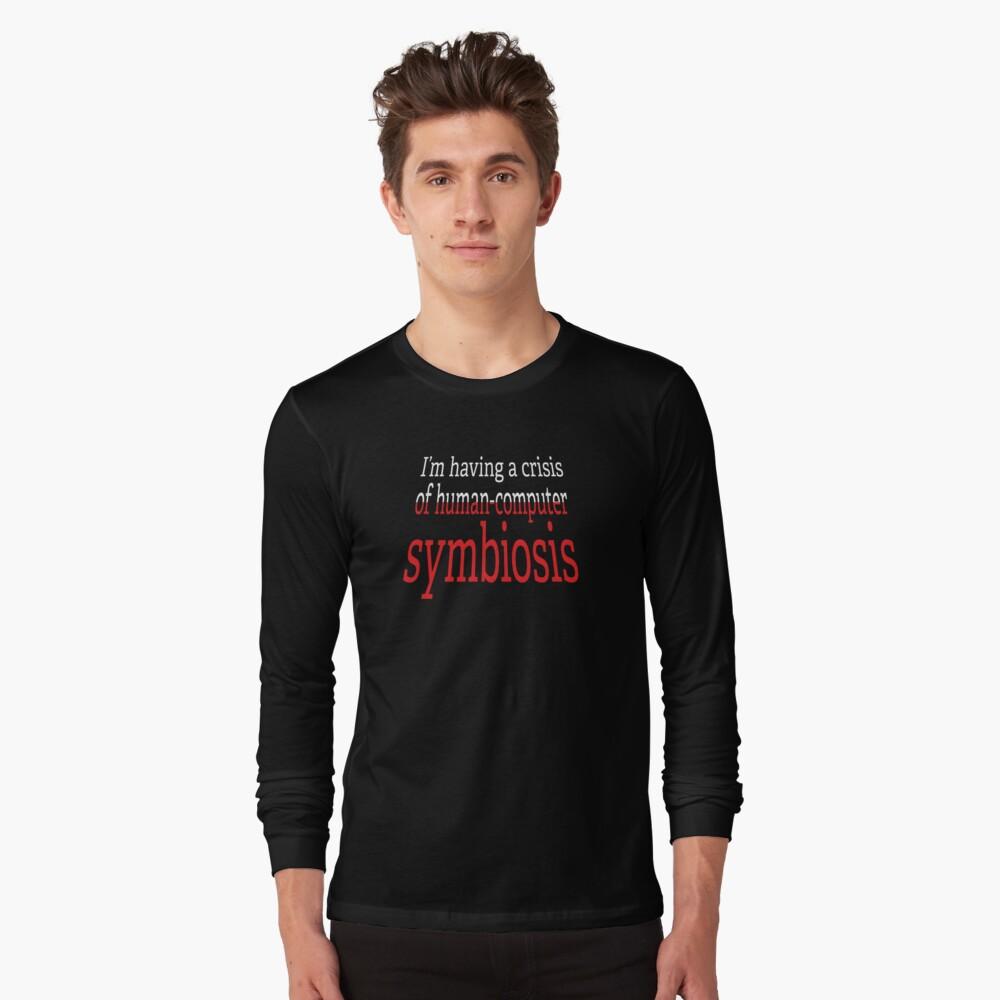 Crisis of Human-Computer Symbiosis. Long Sleeve T-Shirt