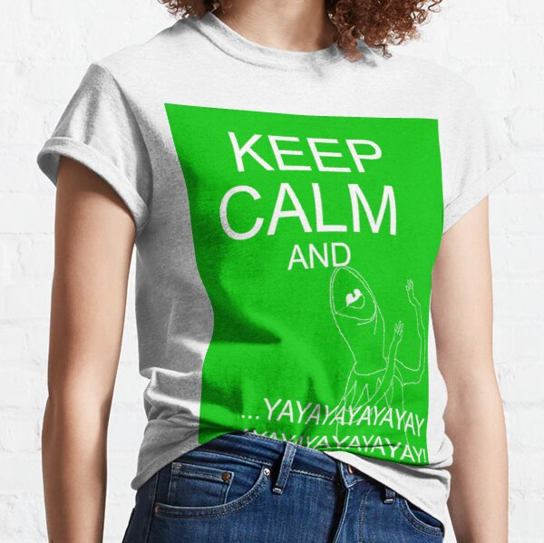 Keep Calm and Kermie On Classic T-Shirt