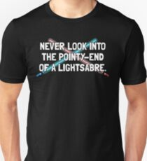 Don't Play with Light-Sabres Unisex T-Shirt