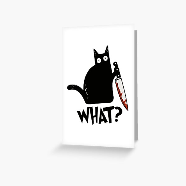 Cat What? Murderous Black Cat With Knife Gift Premium T-Shirt Greeting Card