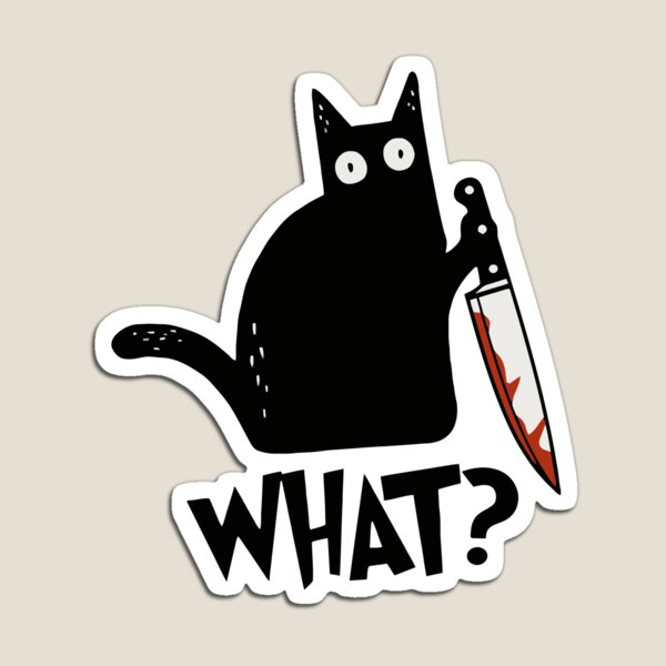 Cat What? Murderous Black Cat With Knife Gift Premium T-Shirt Magnet