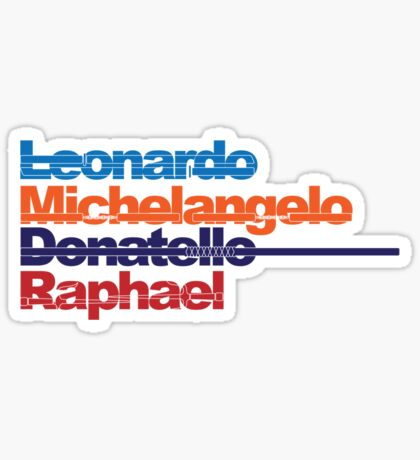 Leonardo, Michelangelo, Donatello, Raphael Sticker