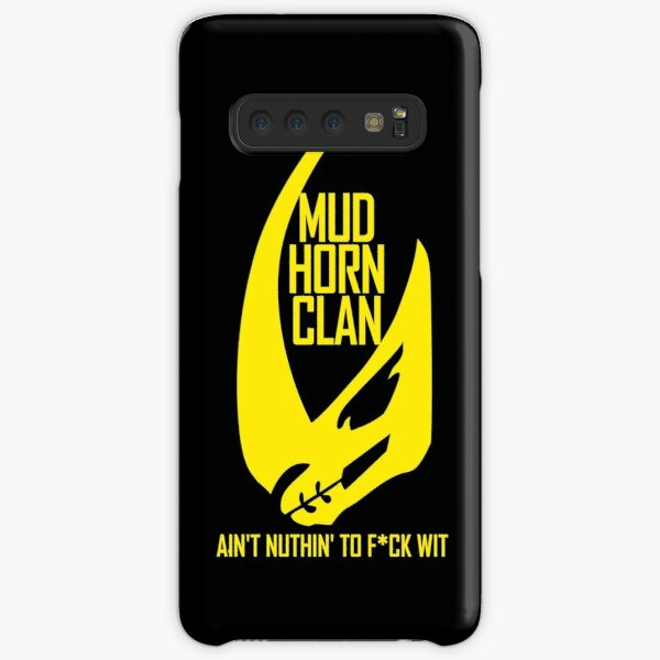 Mud Horn Clan Ain't Nuthin' to... Samsung Galaxy Snap Case