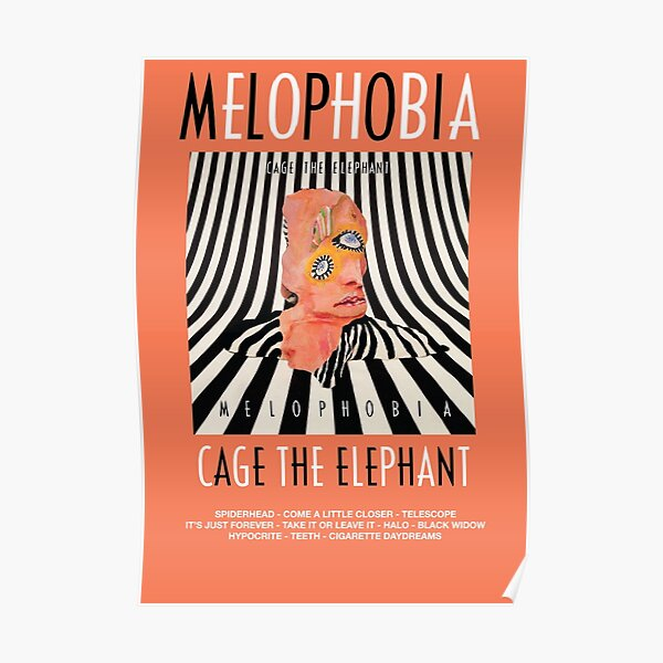 Cage the Elephant - Melophobia Poster