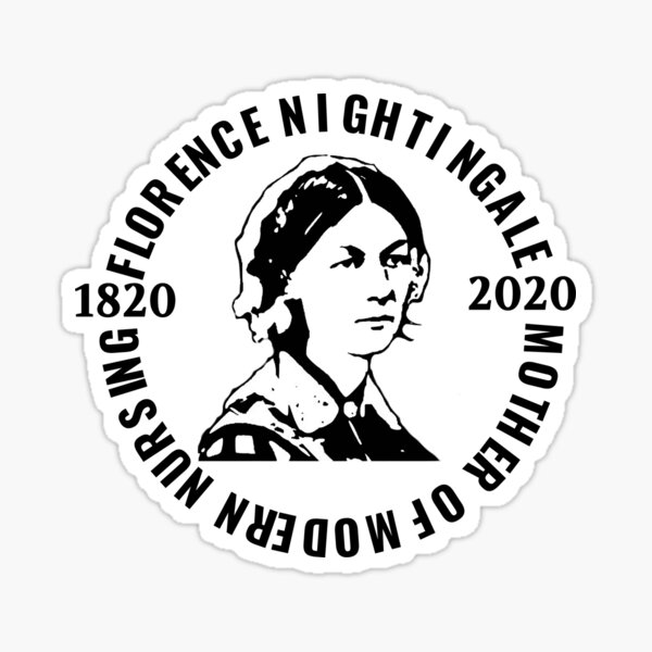 Florence Nightingale 200th Anniversary 2020 The Year of the Nurse Sticker