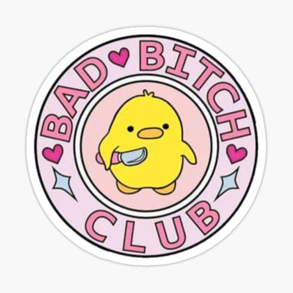bad bitch club Sticker