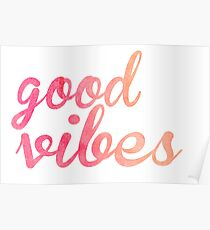 Good Vibes watercolor pink Poster