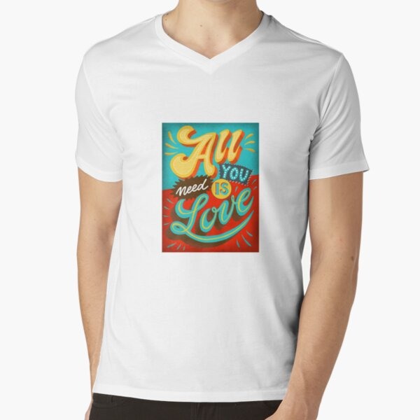All you need is love V-Neck T-Shirt
