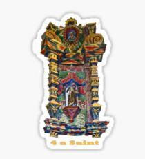 4 a Saint Sticker
