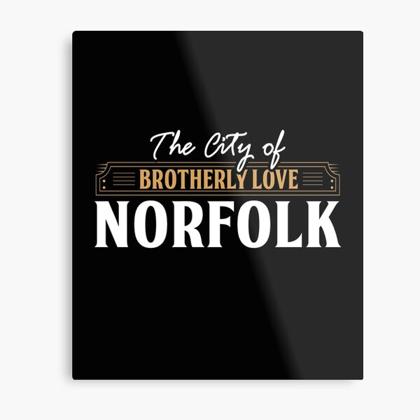 City of brotherly love: Norfolk USA Metal Print