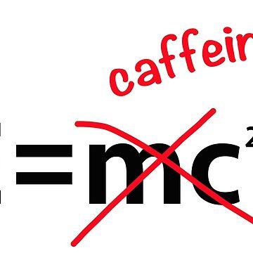 E = caffeine by timkouroff